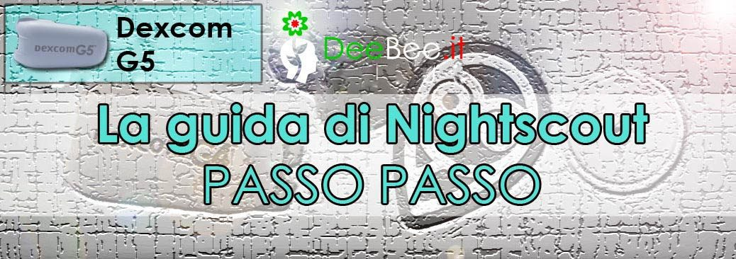 Installazione di Nightscout per Dexcom G5. La guida italiana ufficiale gratuita, passo passo: step 1
