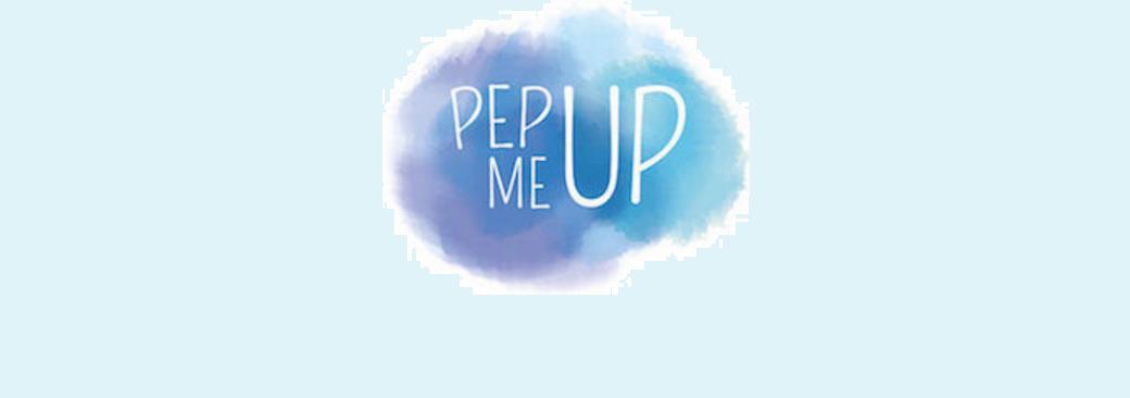 PEP ME UP