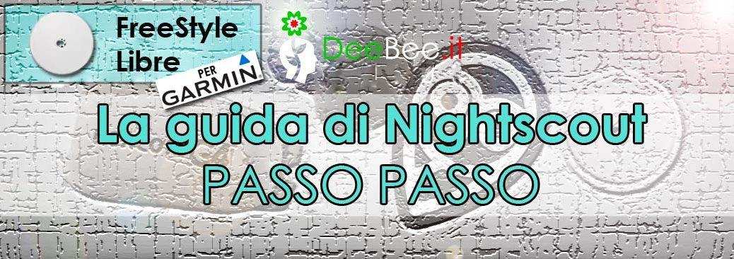 Installazione di Nightscout per FreeStyle Libre con BluCon e Garmin. La guida italiana ufficiale gratuita, passo passo: step 1